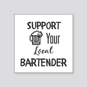 Support Your Local Bartender Sticker