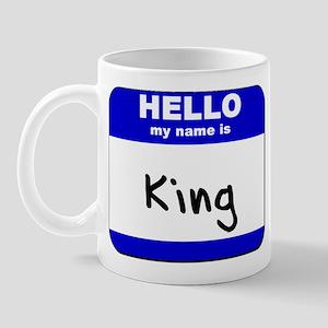 hello my name is king  Mug