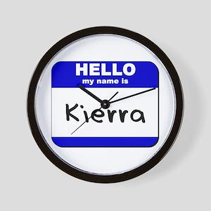 hello my name is kierra  Wall Clock