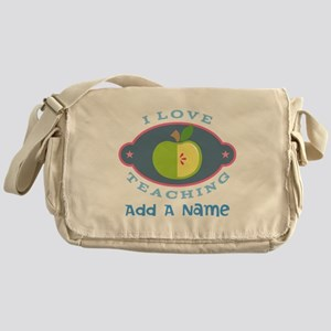 Personalized I Love Teaching Messenger Bag