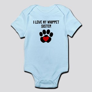 I Love My Whippet Sister Body Suit