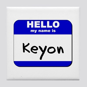 hello my name is keyon  Tile Coaster