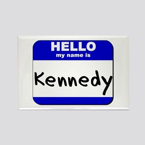hello my name is kennedy Rectangle Magnet