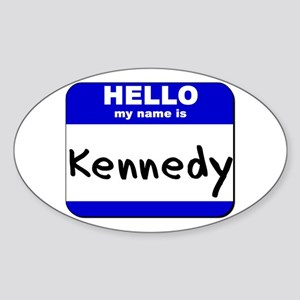 hello my name is kennedy Oval Sticker