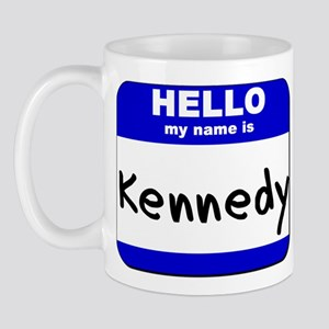 hello my name is kennedy  Mug