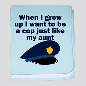 Cop Just Like My Aunt baby blanket