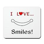 I Love Smiles Mousepad