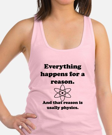 Everything Happens Physics Racerback Tank Top
