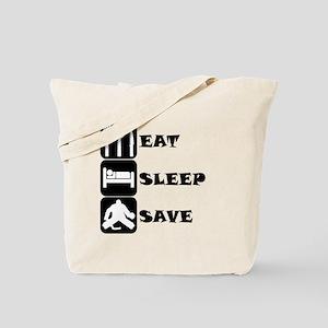 Eat Sleep Save Tote Bag