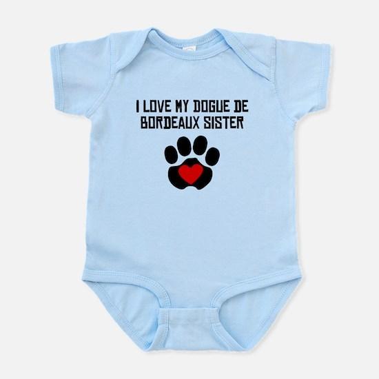 I Love My Dogue de Bordeaux Sister Body Suit