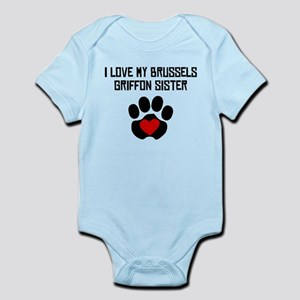 I Love My Brussels Griffon Sister Body Suit