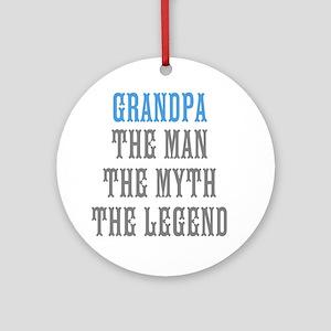 Grandpa The Man Myth Legend Ornament (Round)
