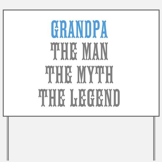 The man the myth the legend yard signs custom yard lawn signs grandpa the man myth legend yard sign sciox Gallery