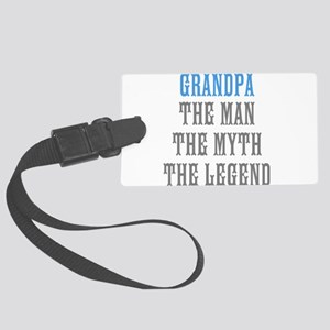 Grandpa The Man Myth Legend Luggage Tag