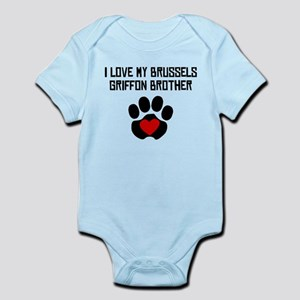 I Love My Brussels Griffon Brother Body Suit