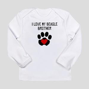 I Love My Beagle Brother Long Sleeve T-Shirt