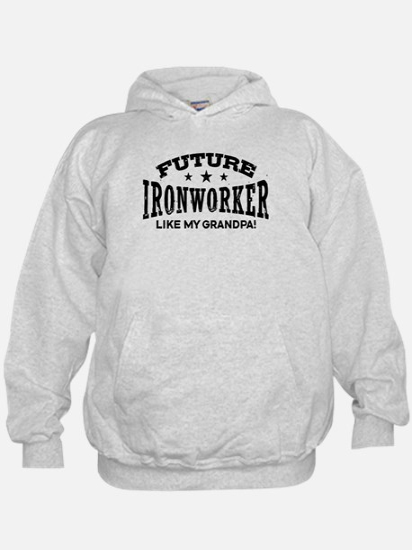 Future Ironworker Like My Grandpa Hoodie