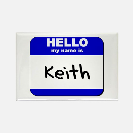 hello my name is keith Rectangle Magnet
