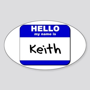 hello my name is keith Oval Sticker