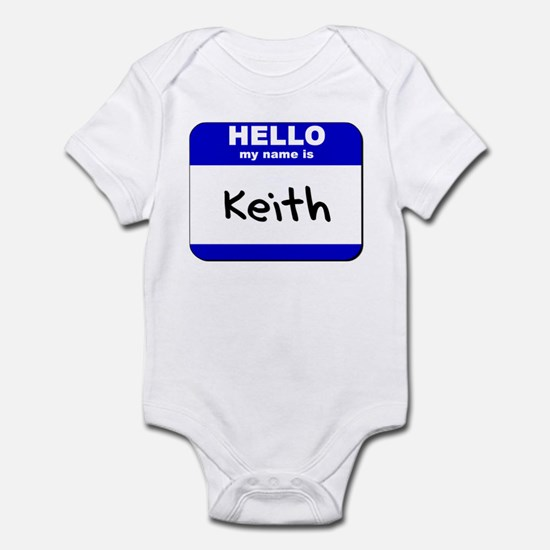 hello my name is keith  Infant Bodysuit