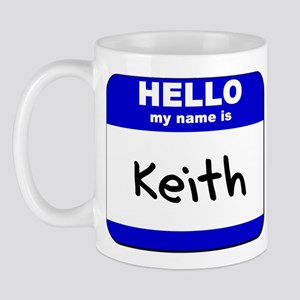 hello my name is keith  Mug