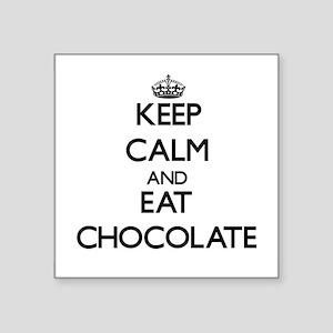 Keep calm and eat Chocolate Sticker