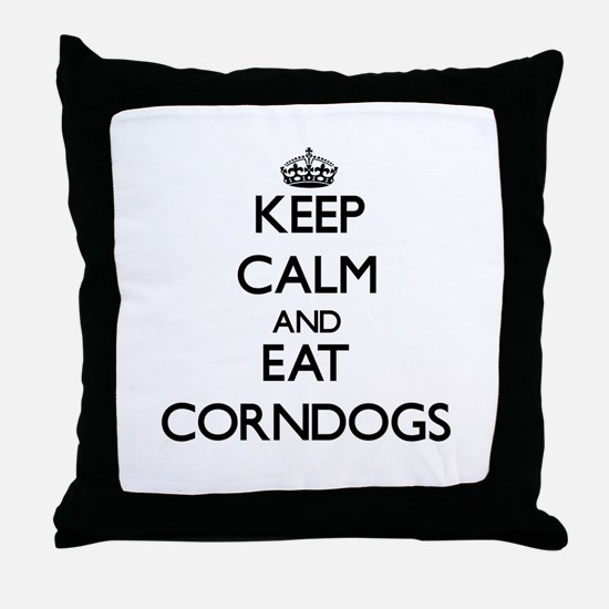 Keep calm and eat Corndogs Throw Pillow