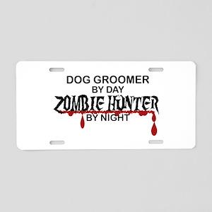 Zombie Hunter - Dog Groomer Aluminum License Plate