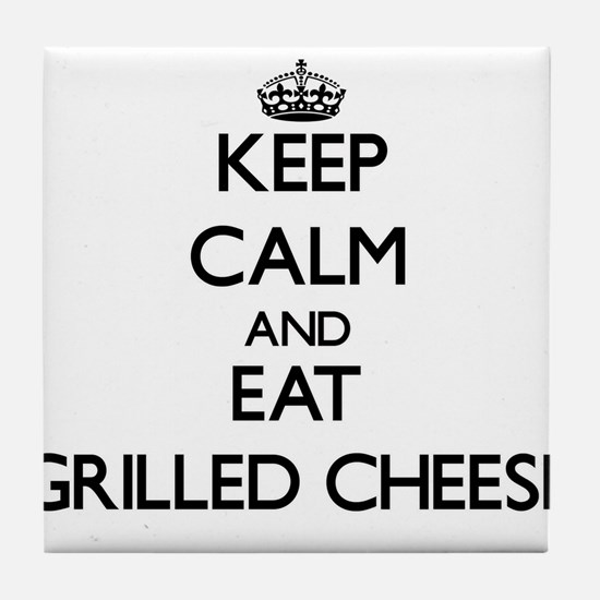 Keep calm and eat Grilled Cheese Tile Coaster