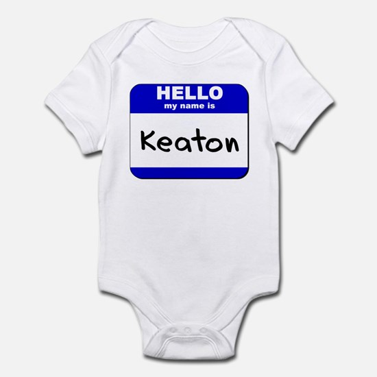hello my name is keaton  Infant Bodysuit