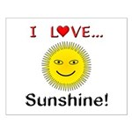 I Love Sunshine Small Poster