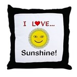I Love Sunshine Throw Pillow