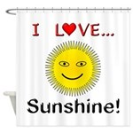 I Love Sunshine Shower Curtain