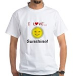 I Love Sunshine White T-Shirt