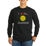 I Love Sunshine Long Sleeve Dark T-Shirt