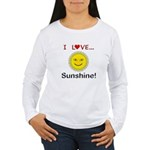 I Love Sunshine Women's Long Sleeve T-Shirt