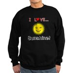 I Love Sunshine Sweatshirt (dark)