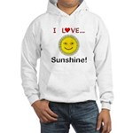 I Love Sunshine Hooded Sweatshirt