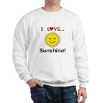 I Love Sunshine Sweatshirt