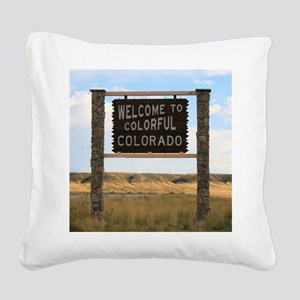 Welcome to Colorful Colorado  Square Canvas Pillow
