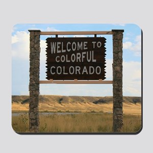 Welcome to Colorful Colorado Road Sign  Mousepad