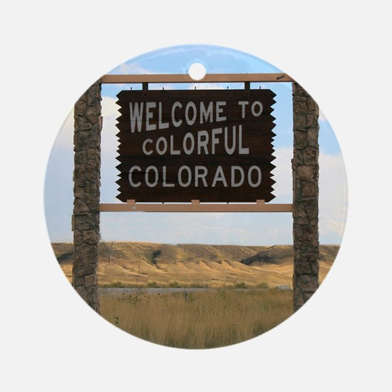 Welcome to Colorful Colorado Road S Round Ornament