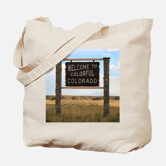 Welcome to Colorful Colorado Road Sign  Tote Bag