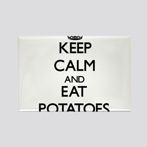 Keep calm and eat Potatoes Magnets