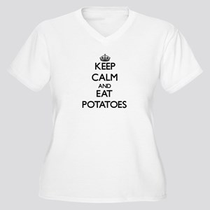 Keep calm and eat Potatoes Plus Size T-Shirt