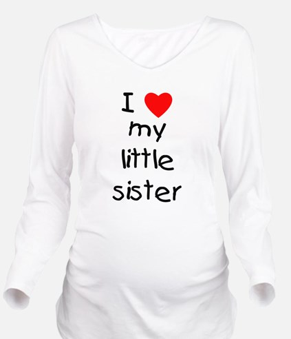 lovemylittlesister.png Long Sleeve Maternity T-Shi