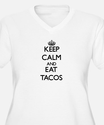 Keep calm and eat Tacos Plus Size T-Shirt