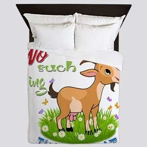 No Such Thing as Just a Goat GetYerGoa Queen Duvet