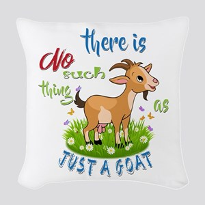 No Such Thing as Just a Goat G Woven Throw Pillow
