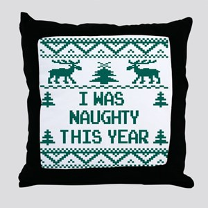 I was Naughty This Year Ugly Christma Throw Pillow